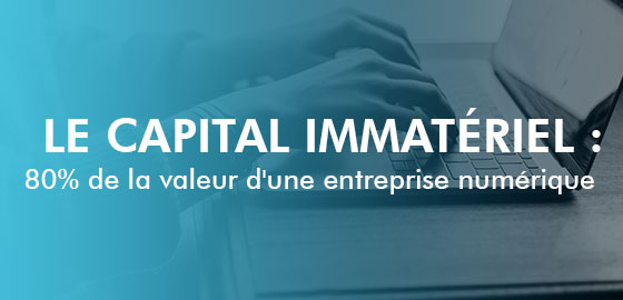 Immaterial capital: 80% of the value of a digital company