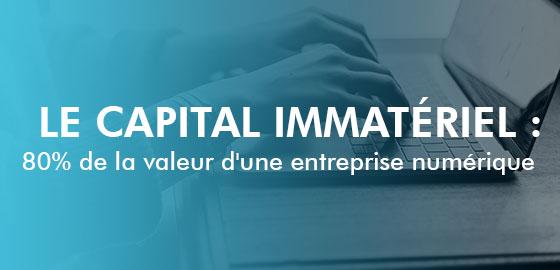 Le capital immatériel : 80% de la valeur d'une entreprise numérique