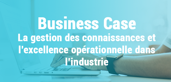 Case study: Knowledge management and operational excellence in the industry