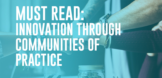 Innovation thanks to communities of practice